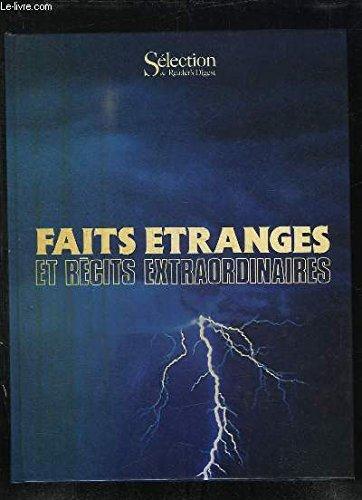 Faits étranges et récits extraordinaires par Sélection du Reader's Digest (France)