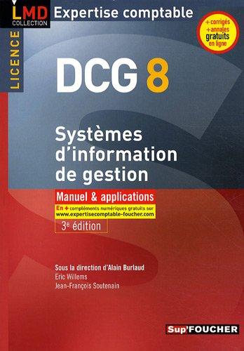 DCG 8 Systèmes d'information de gestion par Alain Burlaud, Collectif