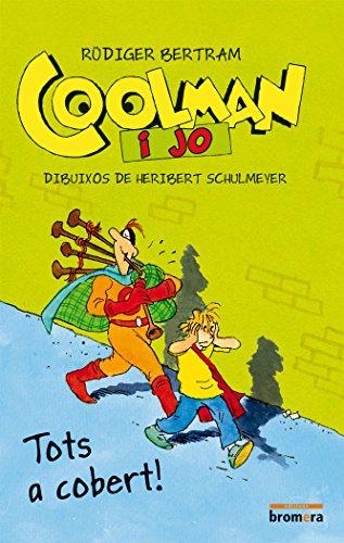 Coolman i jo. Tots a cobert! (Esfera) por Rüdiger Bertram