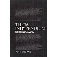 The Indypendium: a celebration of 20 years of independent journalism Part 1: 1986-1995