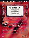 The Entertainer: 100 unterhaltsame Klavierstücke von Klassik bis Pop. Klavier. (Pianissimo)