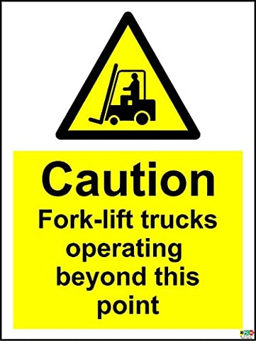 Warning Caution fork-lift trucks operating beyond this point safety sign