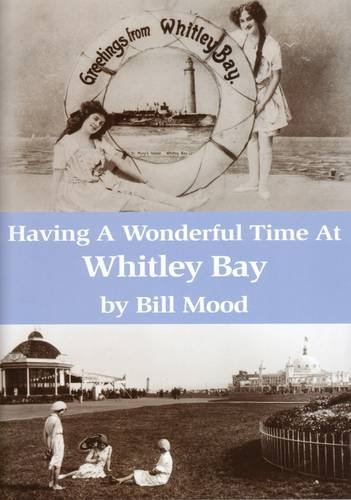 Having a Wonderful Time at Whitley Bay
