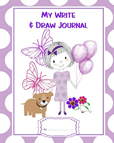 My Write & Draw Journal: Whimsy Cartoon Girl  Pet Dog & Butterflies Cute cover On Educational Book - 50 Pages For kindergarten - Young School Kids To Draw And Write Their Own Stories (Pet My Butterfly)