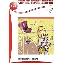 Dossier pour l'épreuve de bureautique Word 2000 - Excel 2000 - Access 2000 Terminale SMS