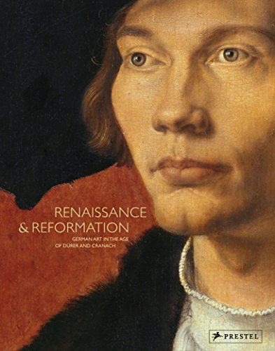 Renaissance and reformation german art in the age of durer and cranach
