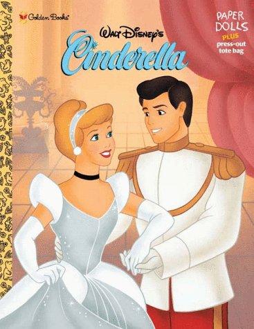 Walt Disney's Cinderella: Paper Dolls Plus Pres-Out Tote (Cinderella Outfits)