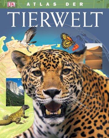 Atlas der Tierwelt