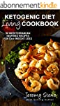 Ketogenic Diet: Living Cookbook - 50...