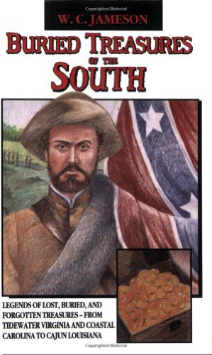 Buried Treasures of the South by W C Jameson (1992-12-06)