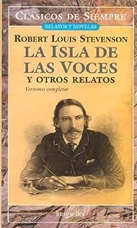 La Isla De Las Voces/The Island of Voices par Robert Louis Stevenson
