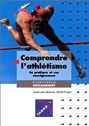 Comprendre l'athlétisme : Sapratique et son enseignement