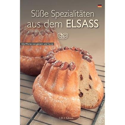 Süsse Spezialitäten aus dem Elsass