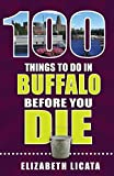 100 Things to Do in Buffalo Before You - Best Reviews Guide