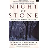 Night of Stone: Death and Memory in Russia