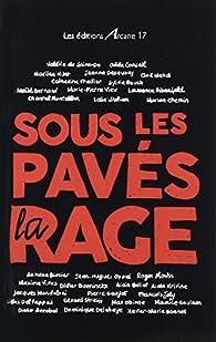 Sous les pavés, la rage par Didier Daeninckx