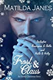 An Erotic Christmas Story: Frost & Claus, Krampus & Belle, Halls & Holly (English Edition)