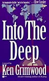 Into the Deep by Ken Grimwood (1996-01-01)