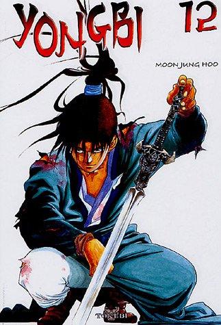 Yongbi, Tome 12 : par Jung-Hoo Moon