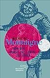 Von der Kunst, das Leben zu lieben (Sonderausgabe der Anderen Bibliothek, Band 4) - Michel de Montaigne