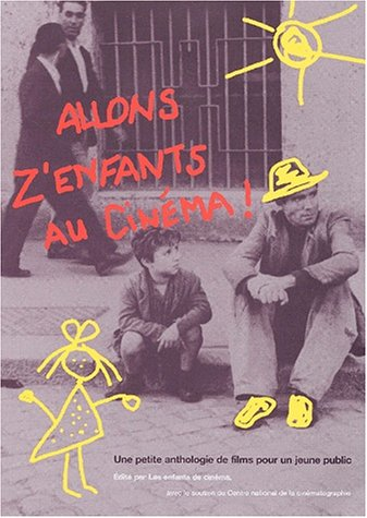 Allons z'enfants au cinéma ! Une petite anthologie de films pour un jeune public par Collectif, Catherine Schapira, Luce Vigo