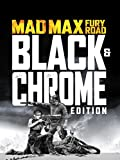 Mad Max: Fury Road (Black & Chrome Edition) [dt./OV]