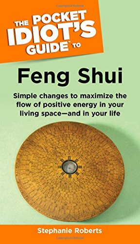 Feng Shui: Pig (Pocket Idiot's Guides (Paperback)) by Stephanie Roberts (30-Sep-2004) Paperback