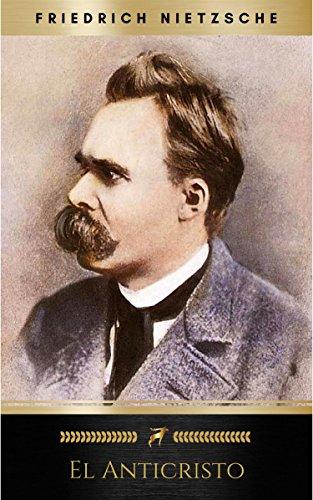 El Anticristo por Friedrich Nietzsche