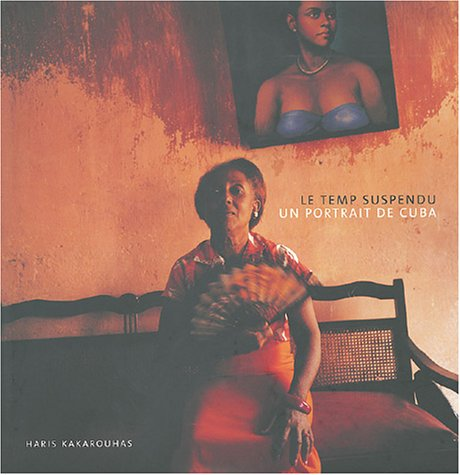 Le Temps Suspendu : Un portrait de Cuba par Haris Kakarouhas