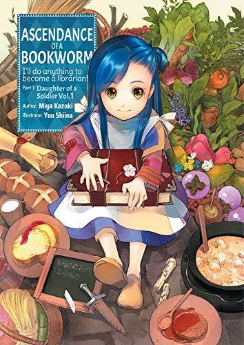 Ascendance of a Bookworm: Part 1 Volume 1