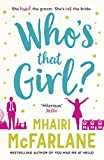 Who's That Girl?: A laugh-out-loud sparky romcom! (kindle edition)
