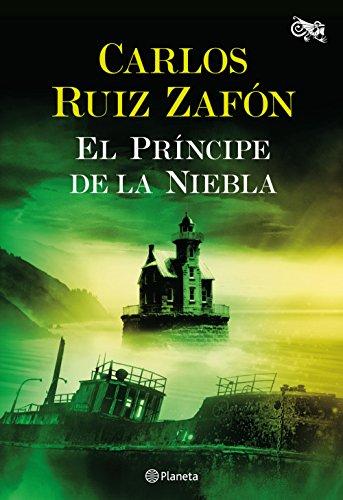 El Príncipe de la Niebla por Carlos Ruiz Zafón