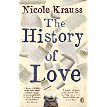 The History of Love by Nicole Krauss (2006-01-06)