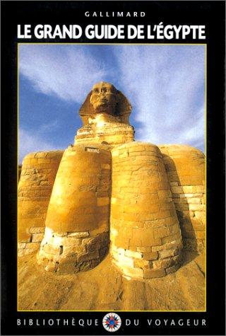 Le Grand Guide de l'Egypte 2000 par Bibliothèque du Voyageur