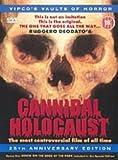 Cannibal Holocaust [1979] (25th Anniversary Edition) [DVD]