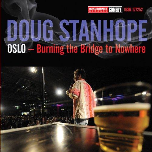Oslo: Burning The Bridge To Nowhere [Explicit]