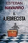 EL AJEDRECISTA par Navarro