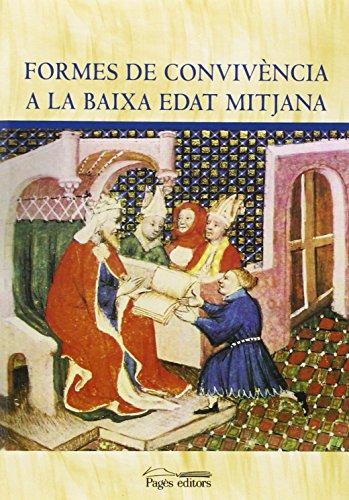 Descargar Libro Formes de convivència a la baixa edat mitjana (Aurembiaix d'Urgell) de Dd. Aa.
