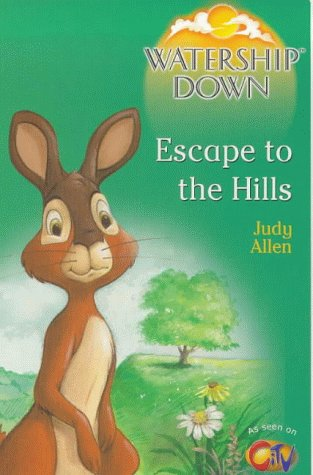 Watership Down: Escape to the Hills