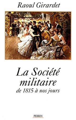 La socit militaire de 1815  nos jours