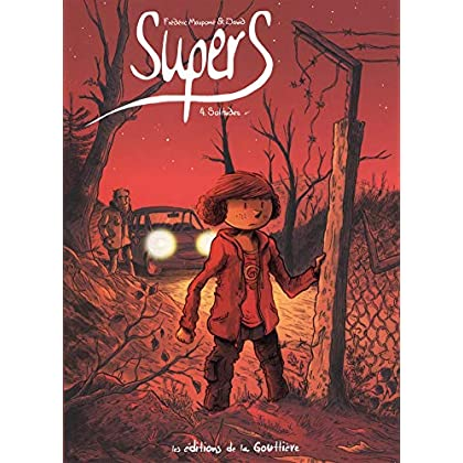 Supers, Tome 4 : Solitudes