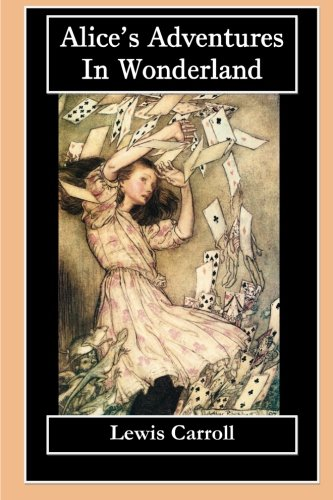 Alice's Adventures in Wonderland: Alice in Wonderland & Through the Looking-Glass (Special Edition)
