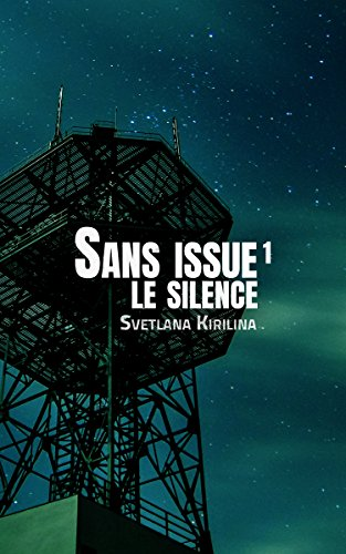 Couverture du livre Sans issue, épisode 1: Le silence