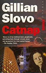 Catnap (Virago crime) by Gillian Slovo (1995-05-18)