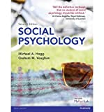 [(Social Psychology)] [ By (author) Michael A. Hogg, By (author) Graham Vaughan ] [December, 2013]