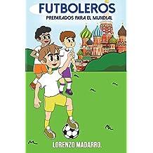 Futboleros Preparados para el Mundial: Volume 3