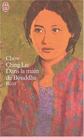 Dans la main de Bouddha par Ching Lie Chow