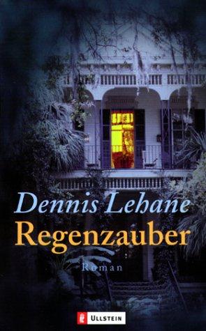 Buchseite und Rezensionen zu 'Regenzauber' von Dennis Lehane