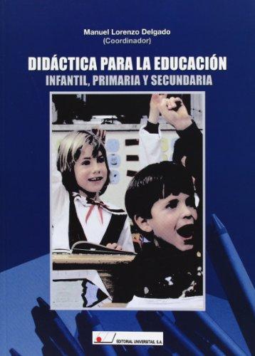 Didáctica para la educación infantil, primaria y secundaria - 9788479913496