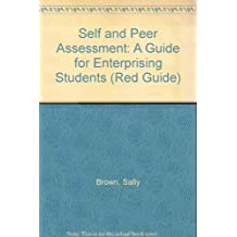 Self and Peer Assessment: A Guide for Enterprising Students (Red Guide)